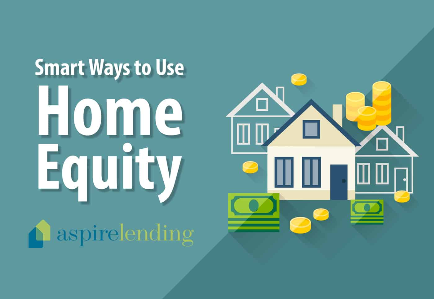 smart ways to use home equity